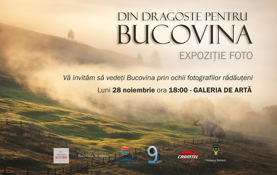 """Expoziție foto – """"Din dragoste pentru Bucovina"""" – 28 noiembrie"""
